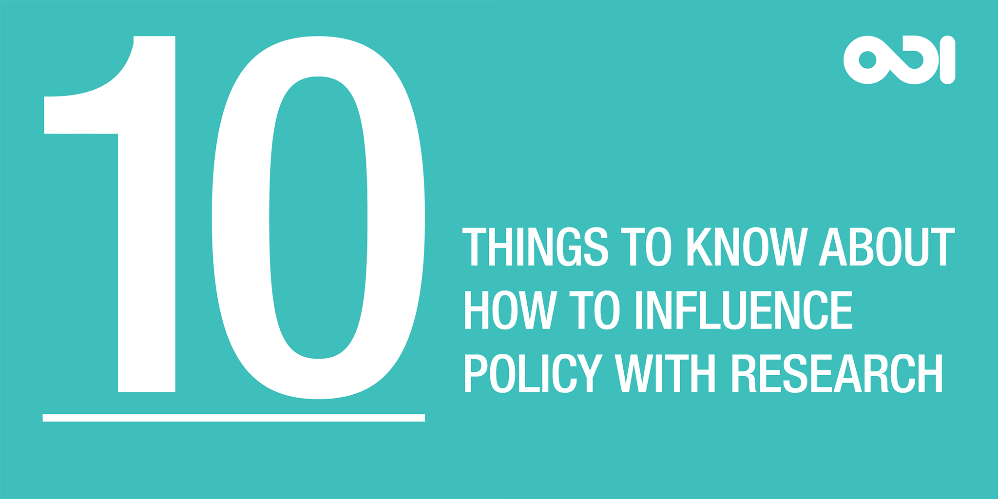 10 things to know about how to influence policy with research