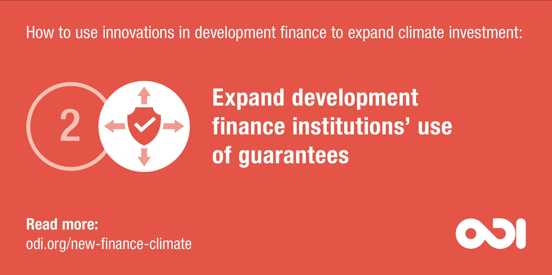 Development finance proposal 2: expand development finance institutions' use of guarantees