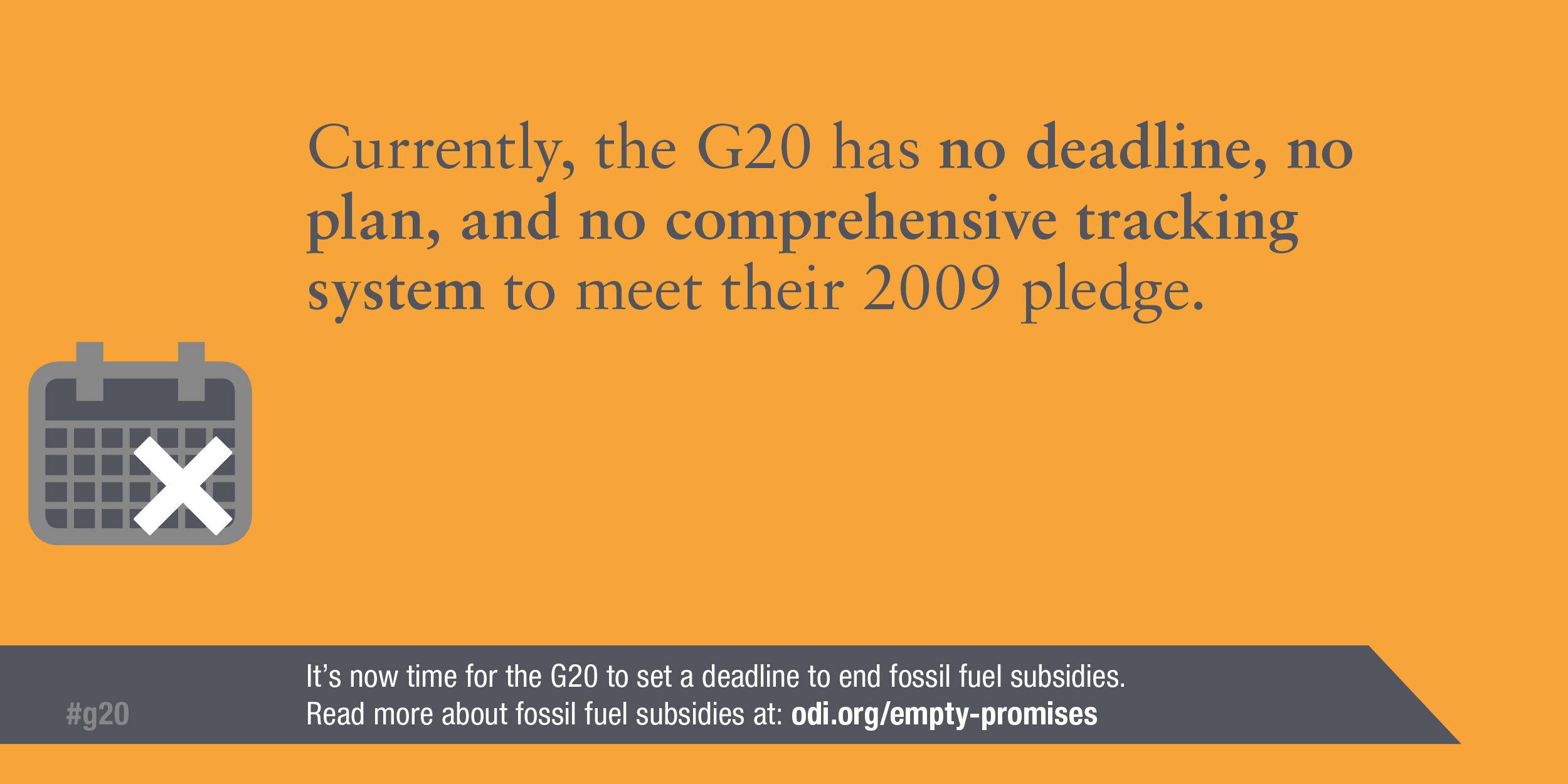Infographic: Currently the G20 has no plan, deadline, or tracking system to meet their 2009 pledge